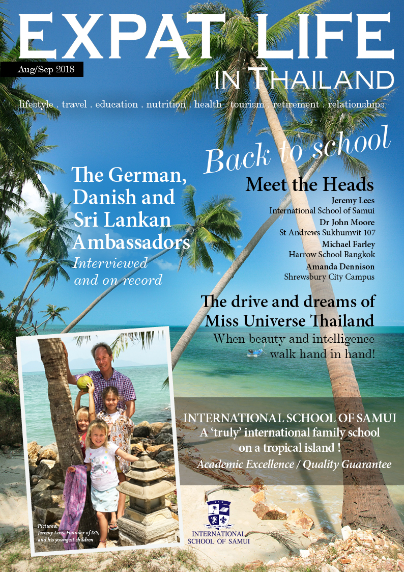 Expat Life in Thailand Magazine - August 2018 - September 2018